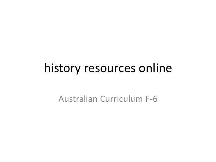 history resources online  Australian Curriculum F-6