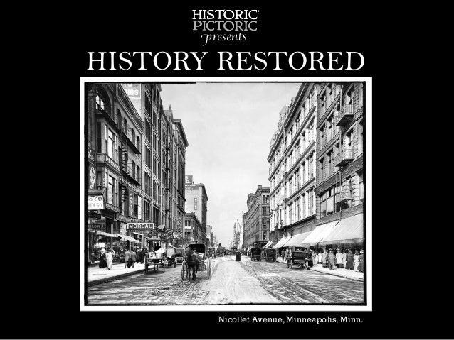 HISTORY RESTORED presents  Nicollet Avenue, Minneapolis, Minn.