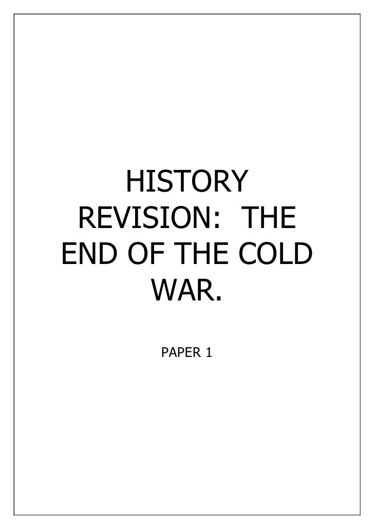HISTORY REVISION: THEEND OF THE COLD     WAR.     PAPER 1