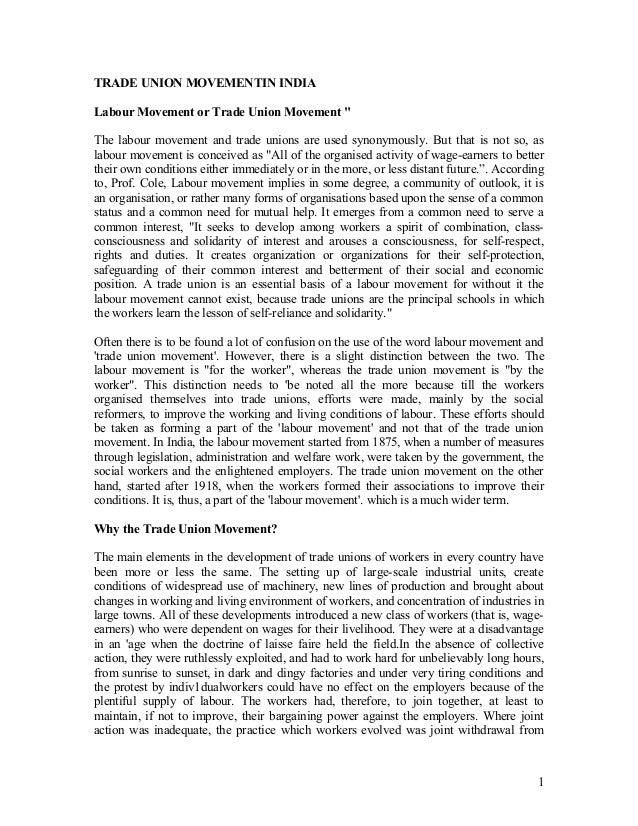 """TRADE UNION MOVEMENTIN INDIALabour Movement or Trade Union Movement """"The labour movement and trade unions are used synonym..."""