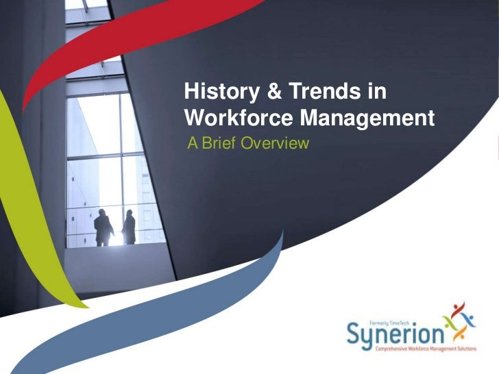 History & Trends in Workforce Management