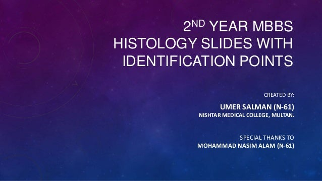 Histology slides with Identification Points 2nd yr mbbs Nishtar by Umer Salman