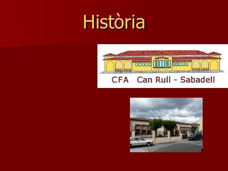 Historia CFA Can Rull