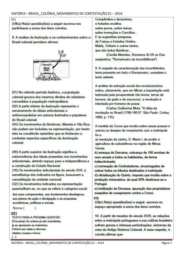 História – brasil colônia movimentos de contestação 01 – 2014