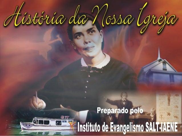 História da Igreja Adventista do Sétimo Dia