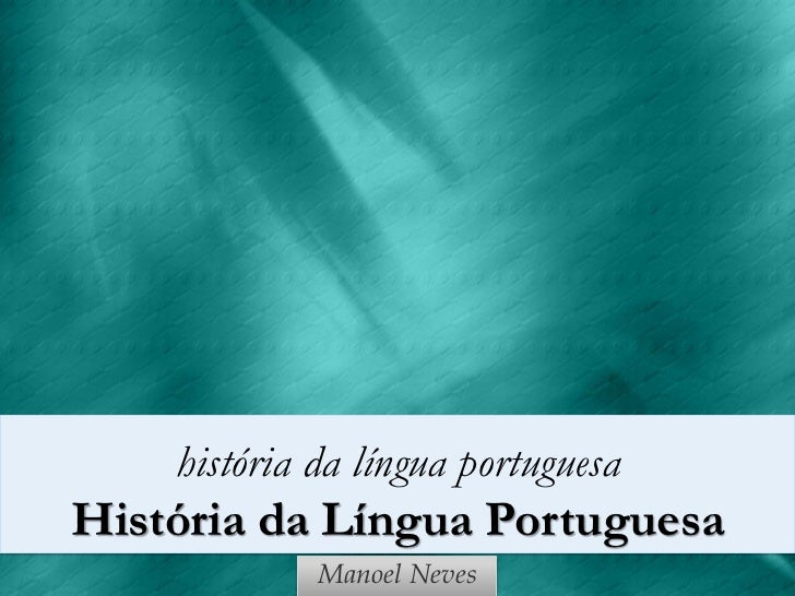 História da língua portuguesa