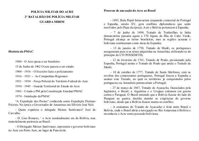 POLÍCIA MILITAR DO ACRE                             Processo de anexação do Acre ao Brasil            2° BATALHÃO DE POLÍC...