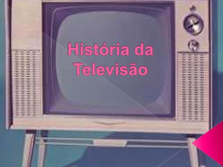 História da televisão, para apresentação