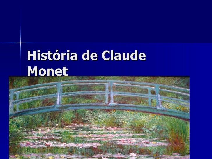 História de Claude Monet