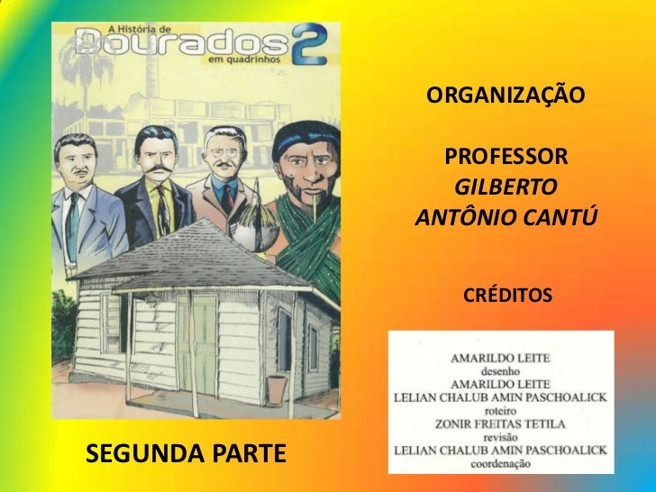 ORGANIZAÇÃO                  PROFESSOR                   GILBERTO                ANTÔNIO CANTÚ                   CRÉDITOSS...
