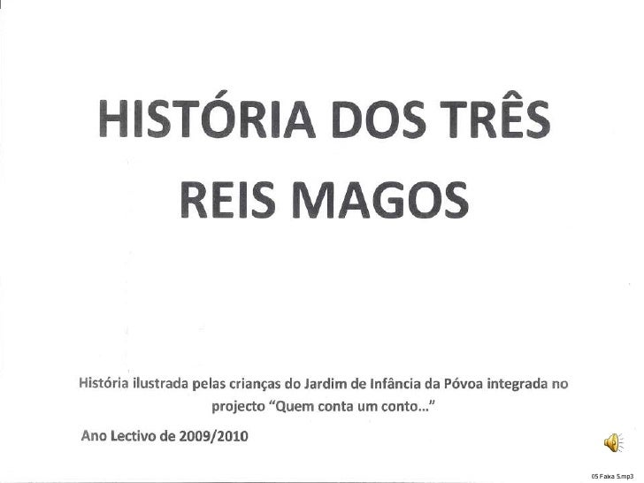 HistóRia Dos 3 Reis Magos