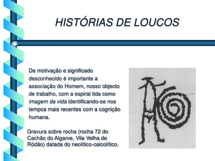 História e histórias de loucura