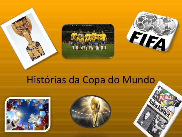 Histórias da Copa do Mundo