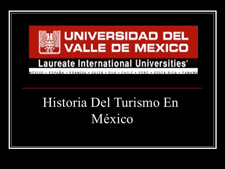 Historia Del Turismo En  México