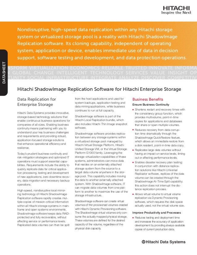 Data Replication for Enterprise Storage Hitachi Data Systems provides innovative, storage-based technology solutions that ...