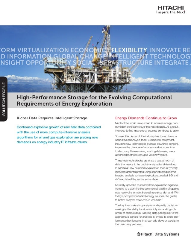 Richer Data Requires Intelligent Storage Continued explosive growth of raw field data combined with the use of more comput...