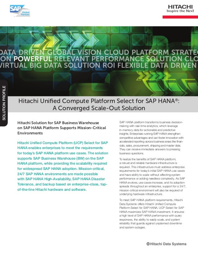 Hitachi Solution for SAP Business Warehouse on SAP HANA Platform Supports Mission-Critical Environments Hitachi Unified Co...