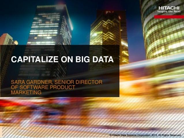 Capitalize on Big Data Through Hitachi Innovation