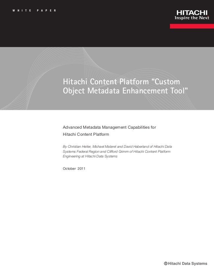 "W   H   I   T   E   P A   P   E   R                                      Hitachi Content Platform ""Custom                 ..."