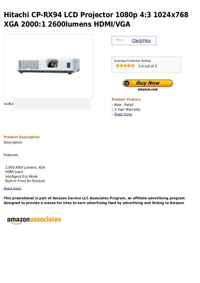 Hitachi CP-RX94 LCD Projector 1080p 4:3 1024x768XGA 2000:1 2600lumens HDMI/VGAPrice :CheckPriceAverage Customer Rating5.0 ...