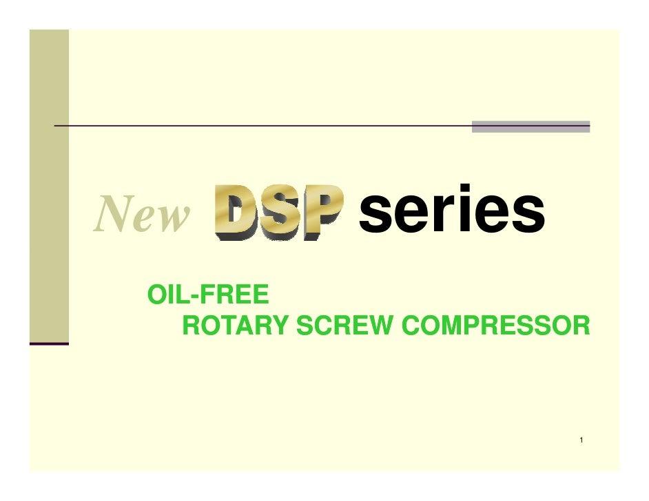 New         series OIL- OIL-FREE   ROTARY SCREW COMPRESSOR                         1