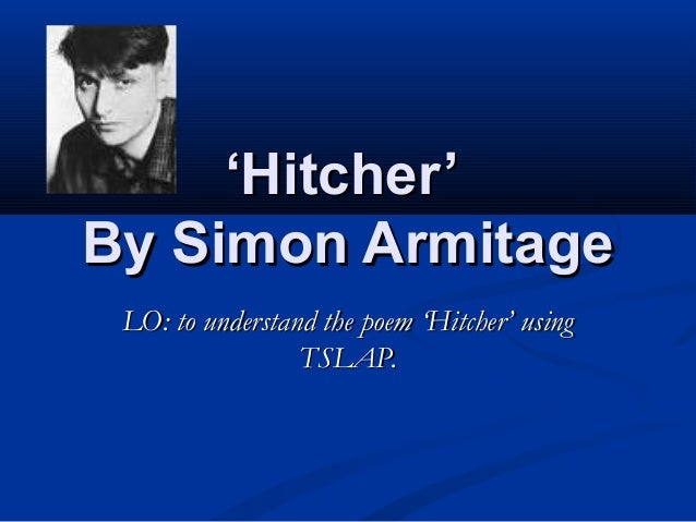 Simon Armitage: Hitcher | Poetry Ecards | jimpix ecards