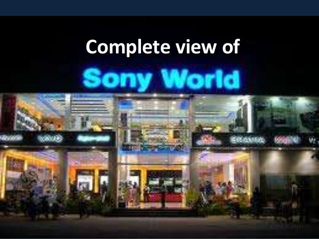 A Complete Study on Sony World