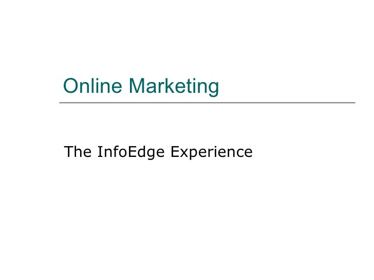 Online Marketing   The InfoEdge Experience