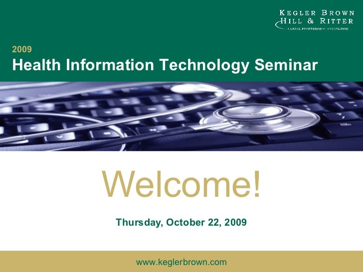 Welcome! Thursday, October 22, 2009