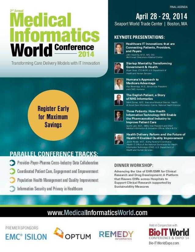 Medical Informatics Conference  FINAL AGENDA  2nd Annual  World  2014  April 28 - 29, 2014  Seaport World Trade Center   B...