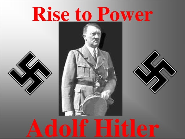 Adolf HitlerRise to Power