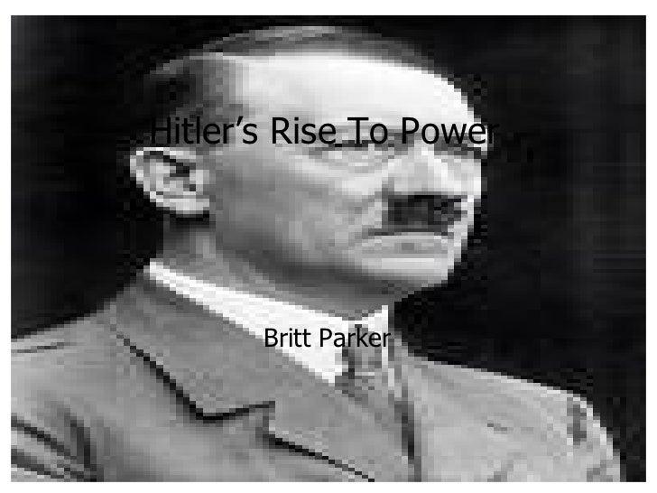 Hitler's Rise To Power Britt Parker