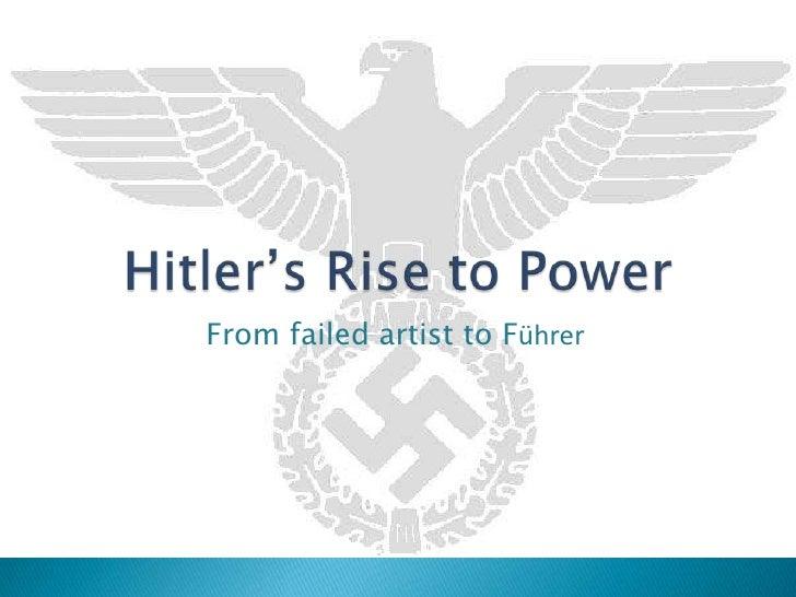 From failed artist to Führer
