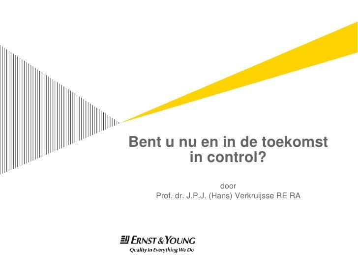 Presentatie Hans Verkruijsse - Bent u in Control?