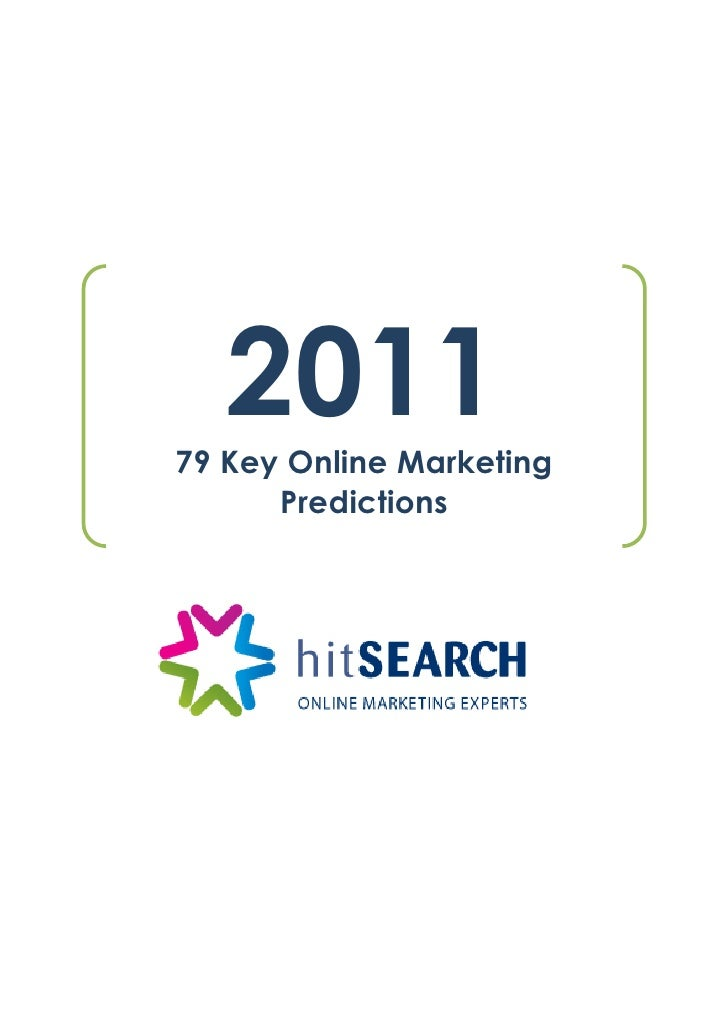 Hit Search Online Marketing Predictions for 2011