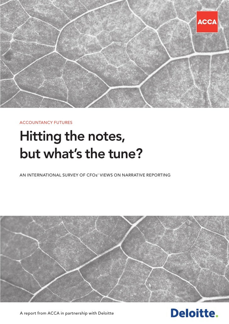 ACCOUNTANCY FUTURES   Hitting the notes, but what's the tune? AN INTERNATIONAL SURVEY OF CFOs' VIEWS ON NARRATIVE REPORTIN...