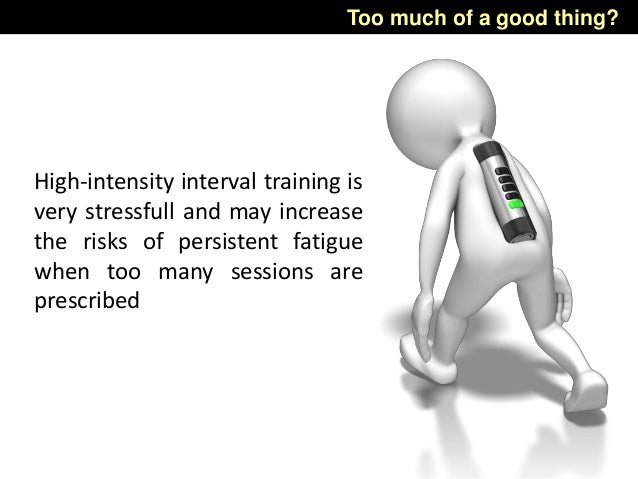 Too much of a good thing? High-intensity interval training is very stressfull and may increase the risks of persistent fat...