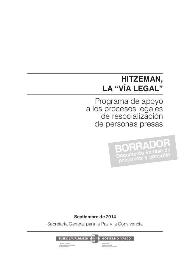 """HITZEMAN,  LA """"VÍA LEGAL""""  Programa de apoyo  a los procesos legales  de resocialización  de personas presas  Septiembre d..."""