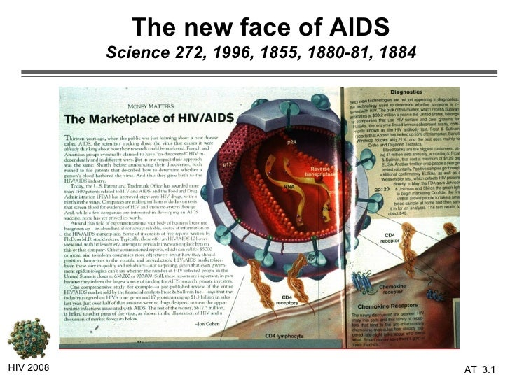 The new face of AIDS Science 272, 1996, 1855, 1880-81, 1884