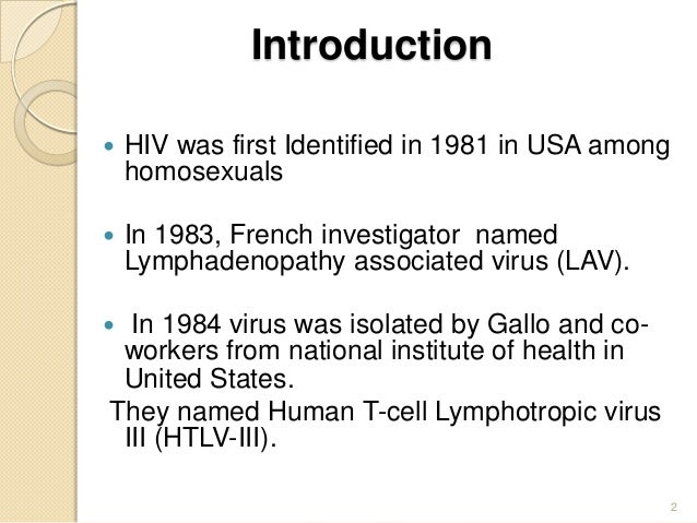 an introduction to the history of the issue of aids With an introduction of two-drug therapies in clinical trials, there was a 50-percent time increase before the progression of aids with the recent introduction of three-drug combination therapies, that progression has been slowed another 50 to 80 percent when compared with the two-drug treatments.