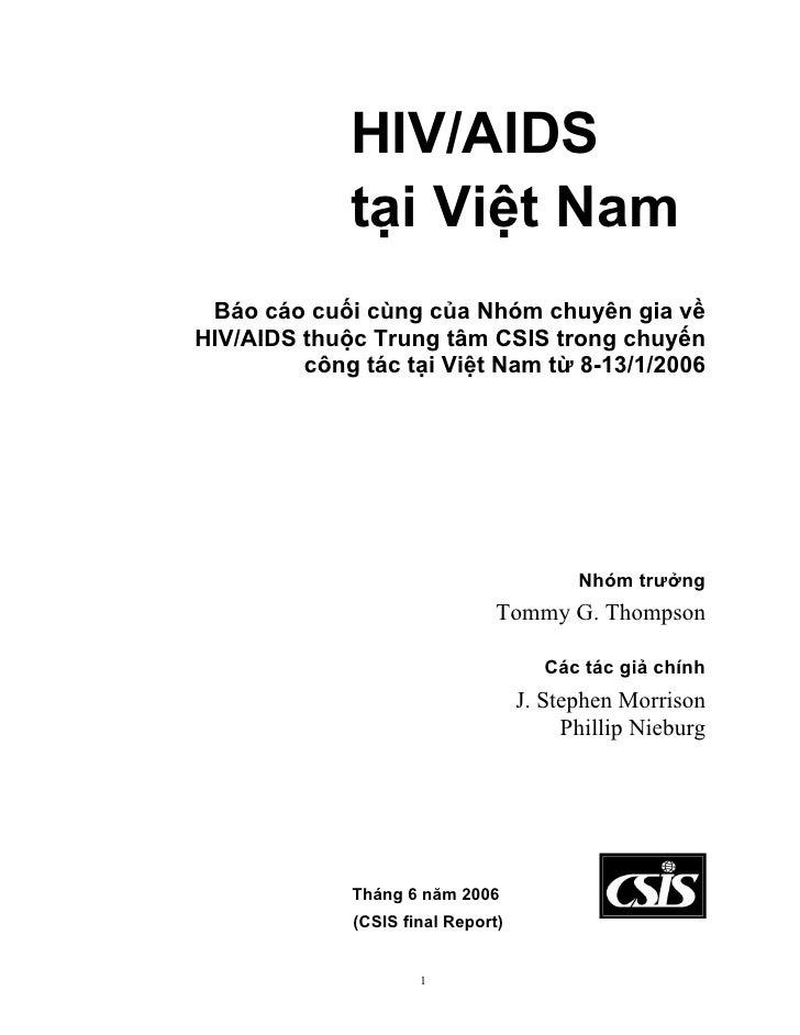 HIV/AIDS              tại Việt Nam  Báo cáo cuối cùng của Nhóm chuyên gia về HIV/AIDS thuộc Trung tâm CSIS trong chuyến   ...