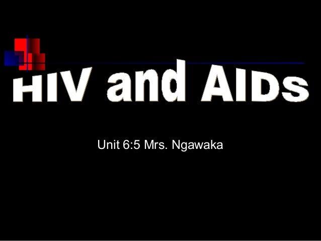 Unit 6:5 Mrs. Ngawaka