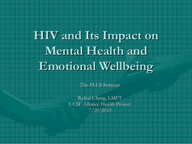 August 2013 PLUS HIV and its impact on mental health