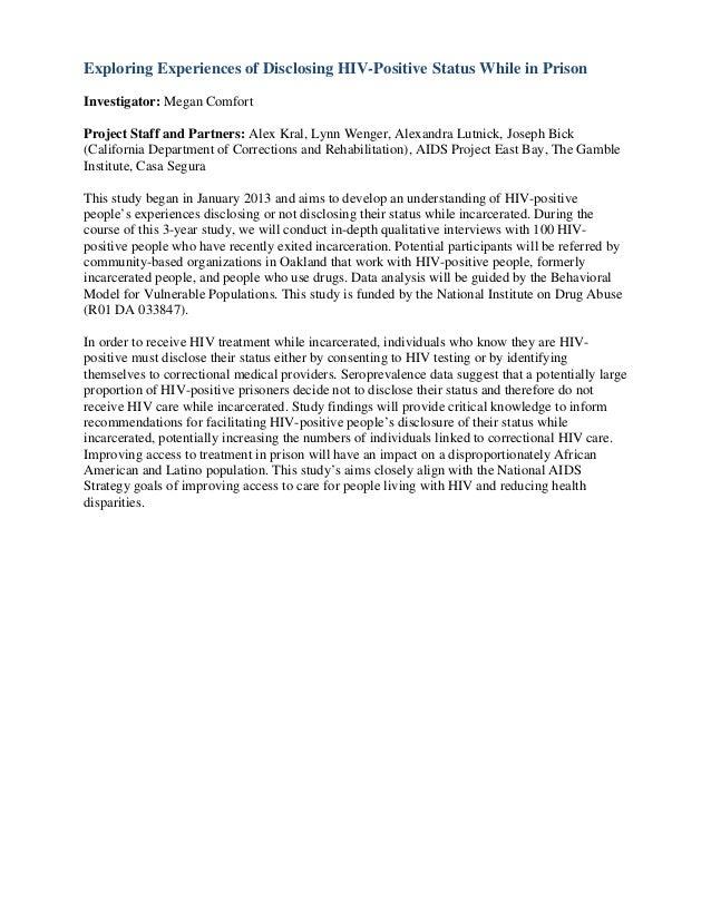 Exploring Experiences of Disclosing HIV-Positive Status While in PrisonInvestigator: Megan ComfortProject Staff and Partne...