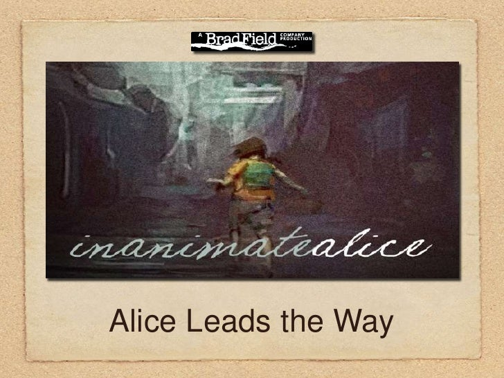 Alice Leads the Way