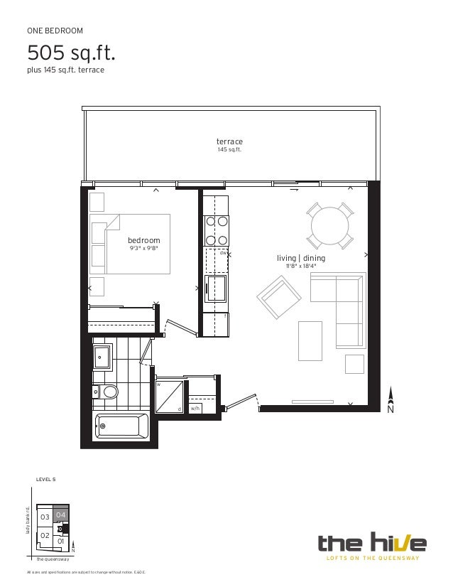 ONE BEDROOM 505 sq.ft. plus 145 sq.ft. terrace L O F T S O N T H E Q U E E N SWAY All sizes and specifications are subject...