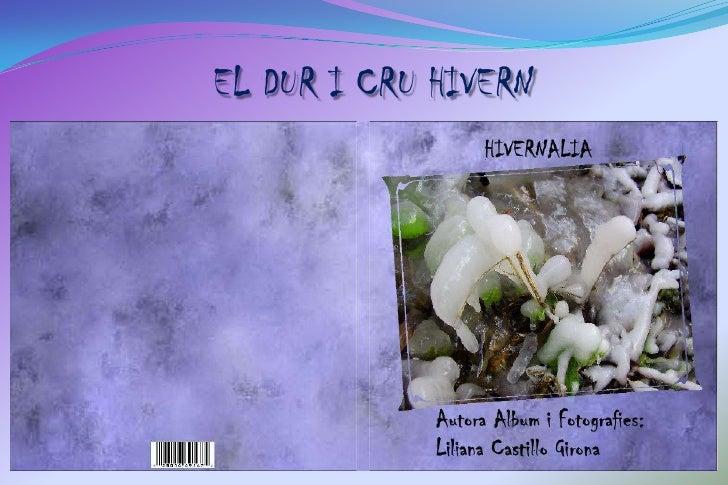 EL DUR I CRU HIVERN<br />