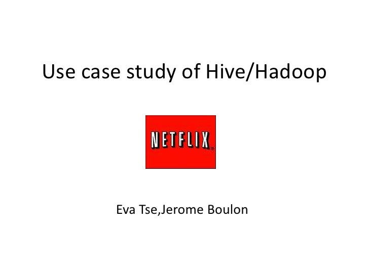 Hive user group presentation from Netflix (3/18/2010)