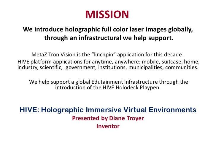 Diane Troyer Laser MetaZtron HIVE