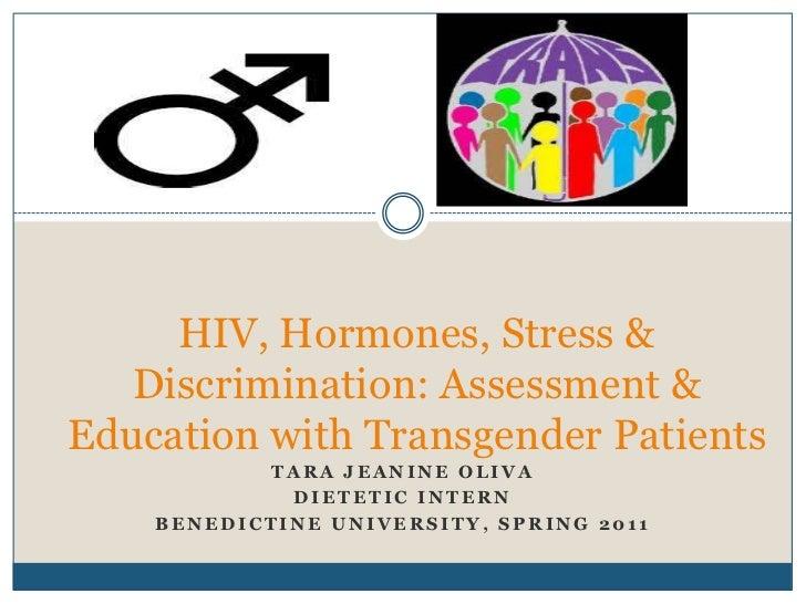 HIV, Hormones, Stress & Discrimination